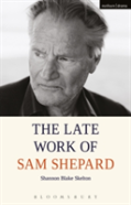 The Late Work Of Sam Shepard