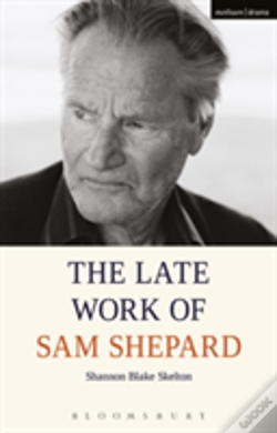 Wook.pt - The Late Work Of Sam Shepard