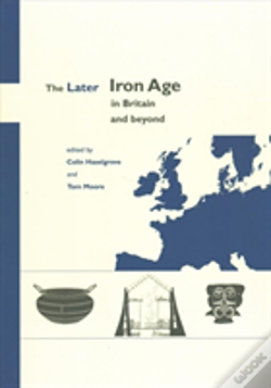 Wook.pt - The Later Iron Age In Britain And Beyond