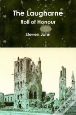 The Laugharne Roll Of Honour