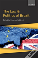 The Law & Politics Of Brexit
