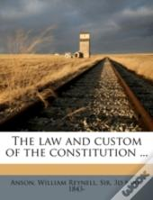 The Law And Custom Of The Constitution ...