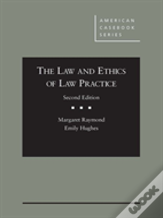 The Law And Ethics Of Law Practice - Casebookplus