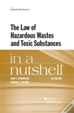 Wook.pt - The Law Of Hazardous Wastes And Toxic Substances In A Nutshell