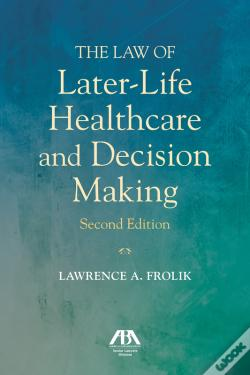 Wook.pt - The Law Of Later-Life Healthcare And Decision Making