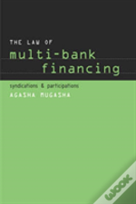 The Law Of Multi-Bank Financing