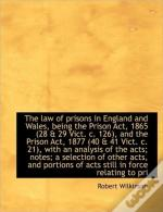 The Law Of Prisons In England And Wales,