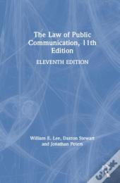 The Law Of Public Communication, 11th Edition