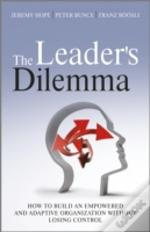 The Leader'S Dilemma