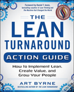 Wook.pt - The Lean Turnaround Fieldbook: Practical Tools And Techniques For Implementing Lean Throughout Your Company
