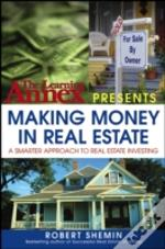 The Learning Annex Presents Making Money In Real Estate