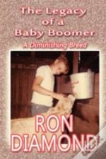 The Legacy Of A Baby Boomer