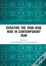 The Legacy Of The Iran-Iraq War In Contemporary Iran