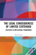 The Legal Consequences Of Limited Statehood
