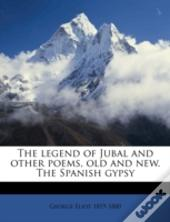 The Legend Of Jubal And Other Poems, Old