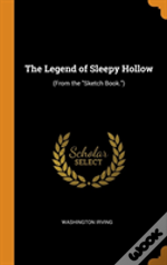 The Legend Of Sleepy Hollow: (From The 'Sketch Book.')