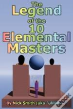 The Legend Of The 10 Elemental Masters