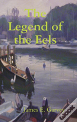 The Legend Of The Eels