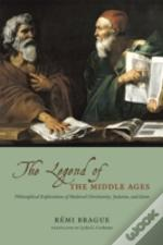 The Legend Of The Middle Ages