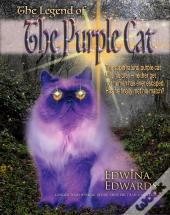 The Legend Of The Purple Cat