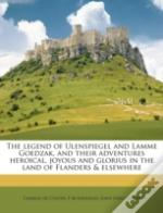 The Legend Of Ulenspiegel And Lamme Goed