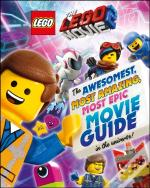 The Lego(R) Movie 2 : The Awesomest, Most Amazing, Most Epic Movie Guide In The Universe!