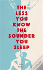 The Less You Know, The Sounder You Sleep
