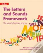 The Letters And Sounds Framework: The Guide For Teaching Phonics