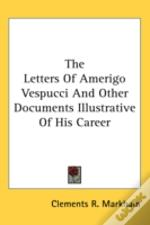 The Letters Of Amerigo Vespucci And Othe