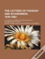 The Letters Of Faraday And Schoenbein, 1