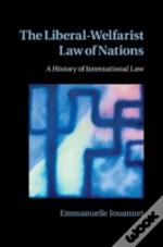 The Liberal-Welfarist Law Of Nations