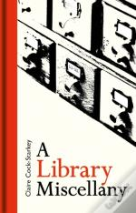 The Library Lovers' Miscellany