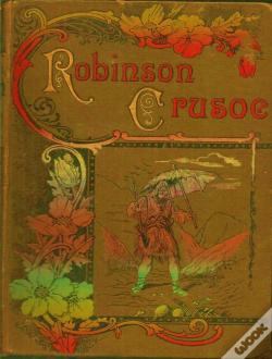 Wook.pt - The Life And Adventures Of Robinson Crusoe