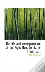 The Life And Correspondence Of The Right