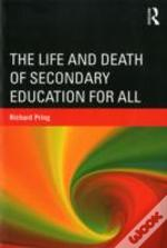 The Life And Death Of Secondary Education