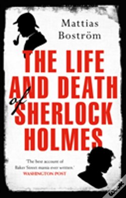 Wook.pt - The Life And Death Of Sherlock Holmes