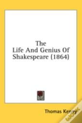 The Life And Genius Of Shakespeare (1864