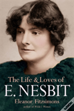 Wook.pt - The Life And Loves Of Edith Nesbit