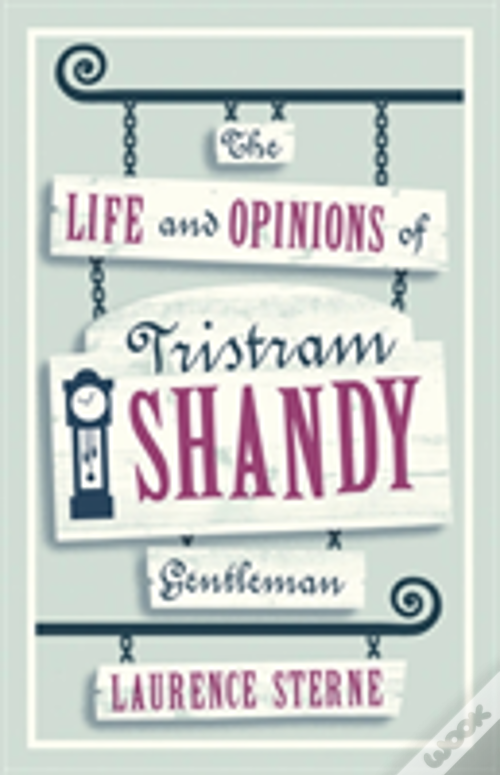 PDF Grátis The Life And Opinions Of Tristram Shandy, Gentleman