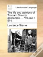 The Life And Opinions Of Tristram Shandy