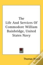 The Life And Services Of Commodore Willi