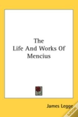 Wook.pt - The Life And Works Of Mencius