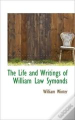 The Life And Writings Of William Law Sym