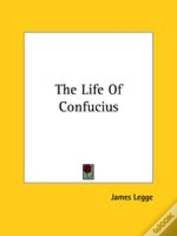 Wook.pt - The Life Of Confucius