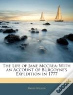 The Life Of Jane Mccrea: With An Account