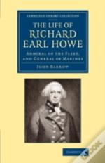 The Life Of Richard Earl Howe, K.G.