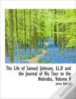 The Life Of Samuel Johnson, Ll.D And The