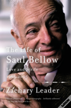 Wook.pt - The Life Of Saul Bellow, Volume 2
