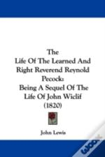 The Life Of The Learned And Right Revere