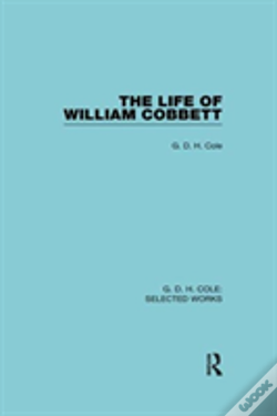 Wook.pt - The Life Of William Cobbett Cole V